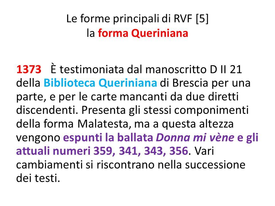 Le forme principali di RVF [5] la forma Queriniana